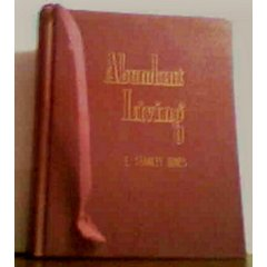 Abundant Living (Christian Classics for Positive Friends)